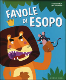 Squillogame.it Favole di Esopo. Ediz. illustrata Image
