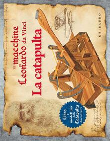 Squillogame.it Le macchine di Leonardo da Vinci. La catapulta. Con gadget Image
