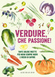 Verdure, che passion