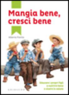 Lpgcsostenible.es Mangia bene, cresci bene. Educare i propri figli a nutrirsi bene e vivere in salute Image