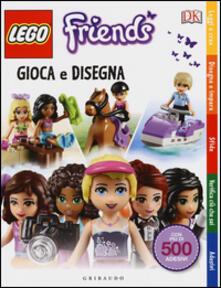 Milanospringparade.it Gioca e disegna. Lego friends. Con adesivi. Ediz. illustrata Image