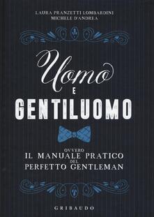 Atomicabionda-ilfilm.it Uomo e gentiluomo ovvero il manuale pratico del perfetto gentleman Image