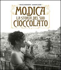 Modica. La storia del suo cioccolato