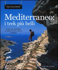 Osteriacasadimare.it Mediterraneo: i trek più belli. 21 itinerari imperdibili tra Italia, Francia, Grecia e Spagna. Con mappa Image