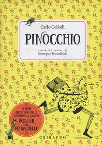 Foto Cover di Pinocchio. Ediz. illustrata. Con Poster, Libro di Carlo Collodi, edito da Gribaudo