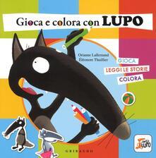 Rallydeicolliscaligeri.it Gioca e colora con lupo. Amico lupo. Ediz. illustrata Image
