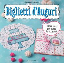 Writersfactory.it Biglietti d'auguri. Tante idee per tutte le occasioni. Con adesivi Image