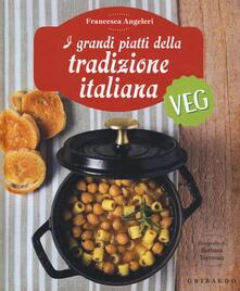 Tegliowinterrun.it I grandi piatti della tradizione italiana veg Image