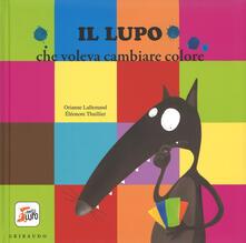 Listadelpopolo.it Il lupo che voleva cambiare colore. Amico lupo. Ediz. illustrata Image