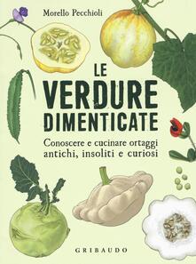 Nicocaradonna.it Le verdure dimenticate. Conoscere e cucinare ortaggi antichi, insoliti e curiosi Image