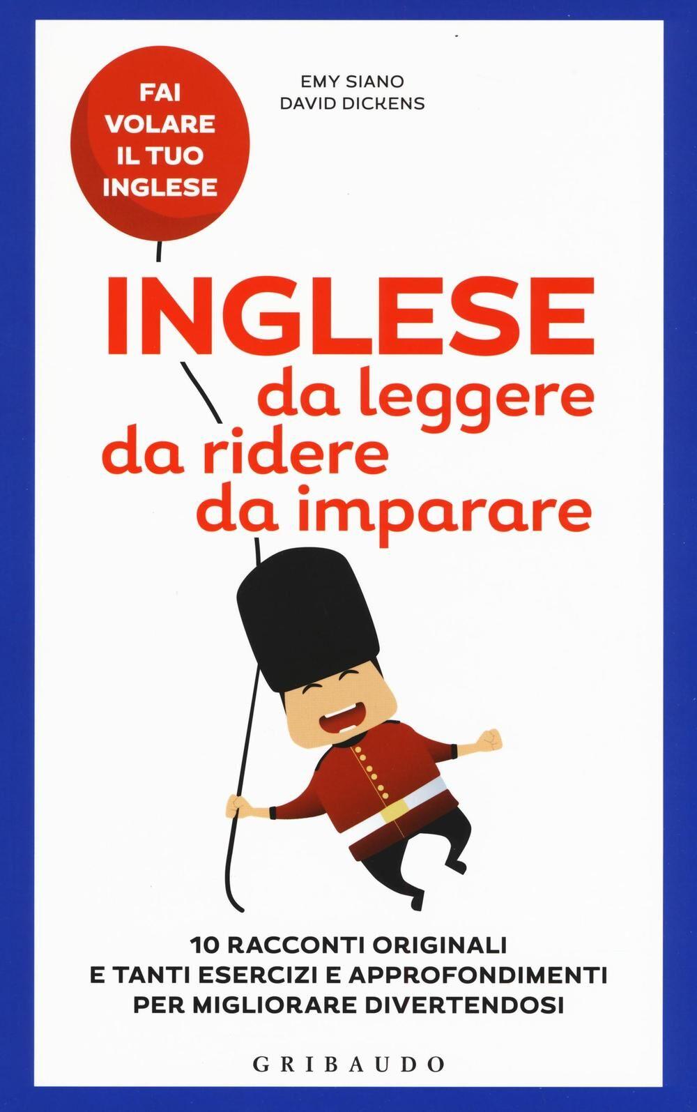 Inglese da leggere, da ridere, da imparare