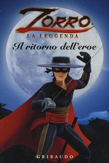 Squillogame.it Il ritorno dell'eroe. Zorro la leggenda Image