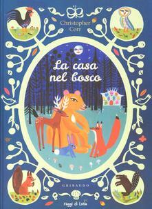 Cefalufilmfestival.it La casa nel bosco. Ediz. illustrata Image