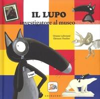 Il Il lupo investigatore al museo. Amico lupo. Ediz. a colori