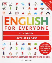 English for everyone. Livello 1° base. Il corso.pdf