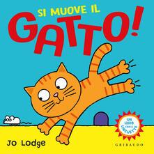 Si muove il gatto! Ediz. a colori.pdf