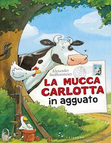 Ascotcamogli.it La mucca Carlotta in agguato. Ediz. a colori Image