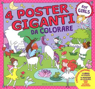 Principesse, fate, mare, fattoria. 4 poster giganti da colorare for girls. Ediz. a colori