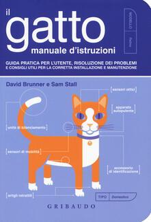 Osteriacasadimare.it Il gatto, manuale d'istruzioni. Guida pratica per l'utente, risoluzione dei problemi e consigli utili per la corretta installazione e manutenzione Image