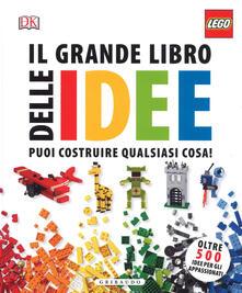 Il grande libro delle idee Lego. Ediz. a colori.pdf