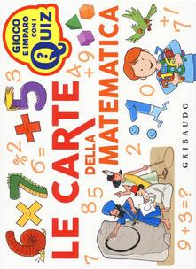 Criticalwinenotav.it Le carte della matematica. Ediz. a colori. Con 100 Carte Image