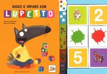 Gioco e imparo con Lupetto. Amico lupo. Ediz. a colori. Con gadget.pdf