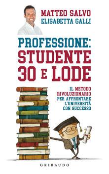 Lpgcsostenible.es Professione: studente 30 e lode. Il metodo rivoluzionario per affrontare l'università con successo Image