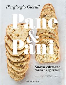 Libro Pane & pani. Nuova ediz. Piergiorgio Giorilli