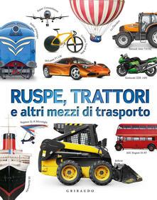 Warholgenova.it Ruspe, trattori e altri mezzi di trasporto. Ediz. a colori Image