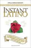 Libro Instant latino Stella Merlin Defanti
