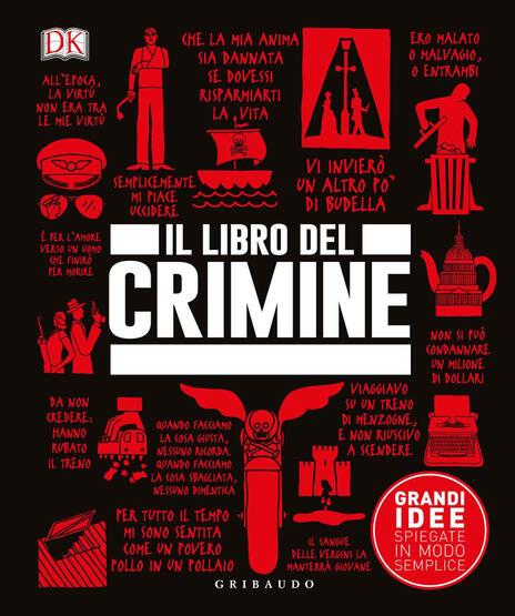 Il libro del crimine. Grandi idee spiegate in modo semplice - 2