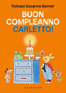 Buon compleanno Carletto! Ediz. illustrata.pdf