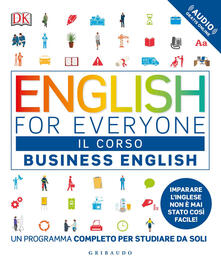 English for everyone. Business english. Il corso. Un programma completo per studiare da soli. Con Contenuto digitale (fornito elettronicamente).pdf