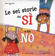 Le sei storie dei sì e dei no. Ediz. a colori.pdf