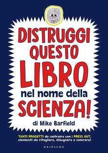 Camfeed.it Distruggi questo libro nel nome della scienza! Image