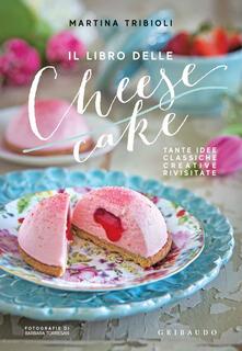 Aboutschuster.de Il libro delle cheesecake. Tante idee classiche, creative, rivisitate Image
