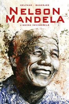 Nelson Mandela. Lanima invincibile.pdf