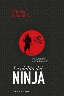 Le abilità del ninja. Storia, tattiche e addestramento.pdf