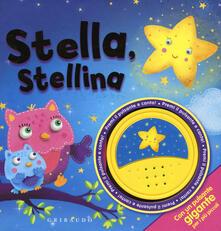 Listadelpopolo.it Stella, stellina. Libro sonoro. Ediz. a colori Image