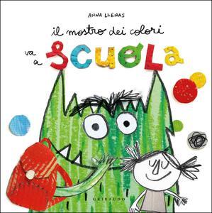 Libro Il mostro dei colori va a scuola Anna Llenas