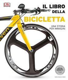 Il libro della bicicletta. Una storia per immagini. Ediz. illustrata.pdf