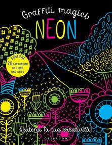 Neon. Graffiti magici. Con gadget.pdf