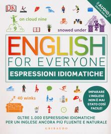 Equilibrifestival.it English for everyone. Espressioni idiomatiche. Con File audio per il download Image