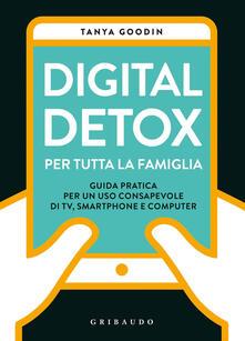 Digital detox per tutta la famiglia. Guida pratica per un uso consapevole di TV, smartphone e computer.pdf