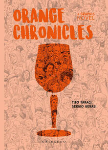 Criticalwinenotav.it Orange Chronicles Image