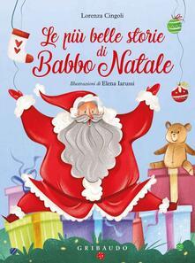 Le più belle storie di Babbo Natale. Ediz. a colori.pdf