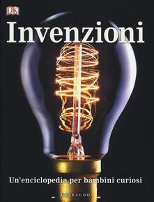 Writersfactory.it Invenzioni, Un'enciclopedia per bambini curiosi Image