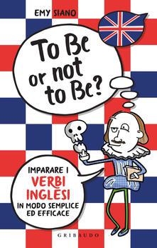 Mercatinidinataletorino.it To be or not to be? Imparare i verbi inglesi in modo semplice ed efficace Image