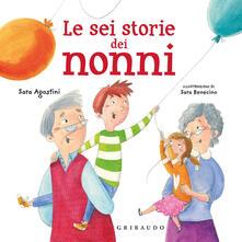 Nordestcaffeisola.it Le sei storie dei nonni. Ediz. a colori Image