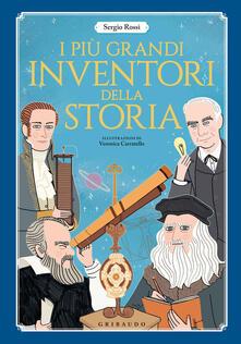 Ristorantezintonio.it I più grandi inventori della storia. Ediz. a colori Image